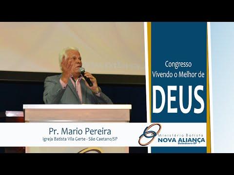 Pr. Mario Pereira - Congresso Vivendo O Melhor De Deus
