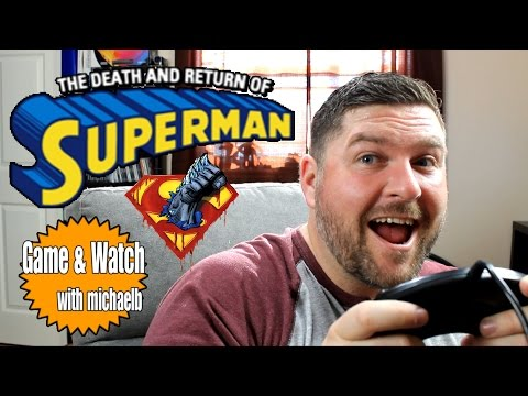 The Death and Return of Superman (Genesis) Game & Watch with MichaelB