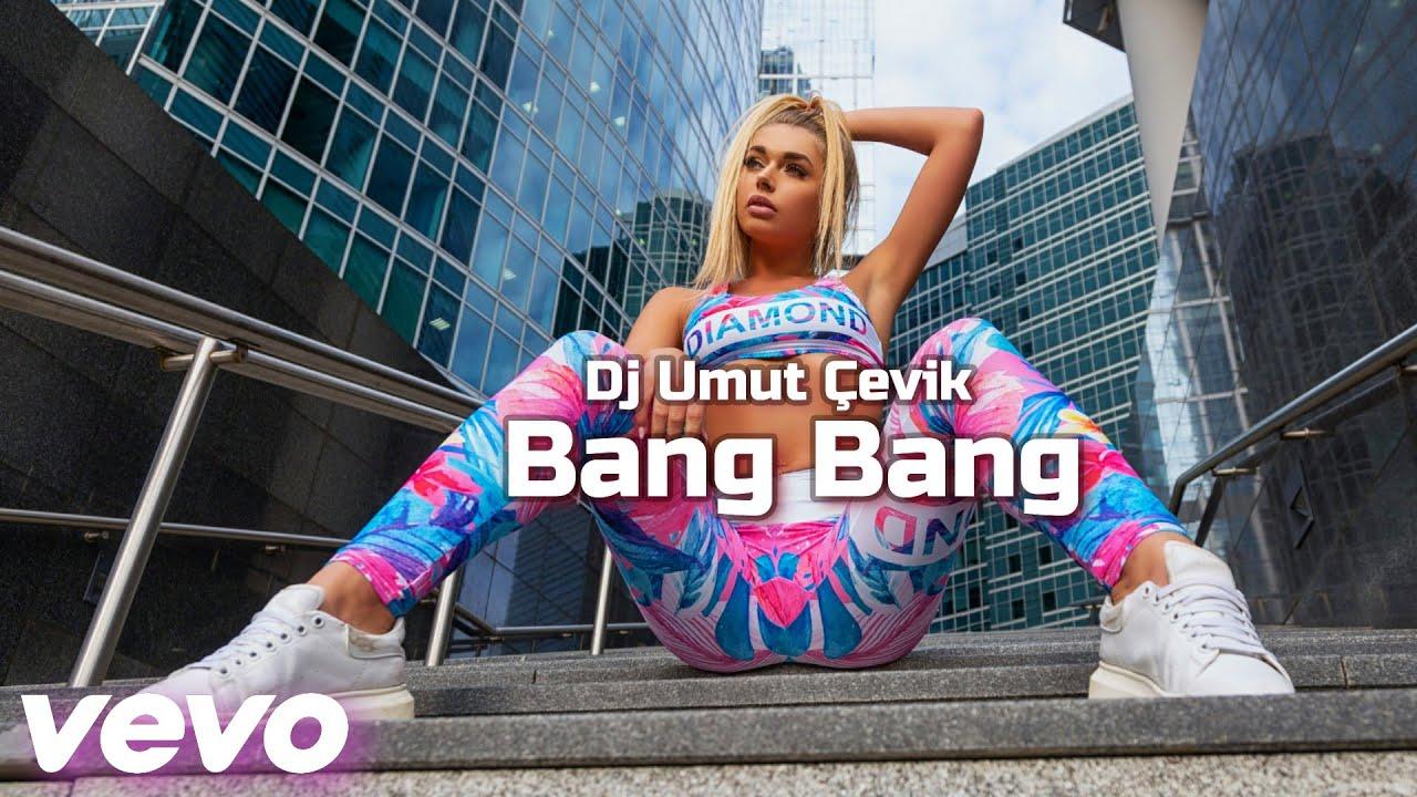 Dj umut Çevik - Bang Bang (Club Remix) 2021