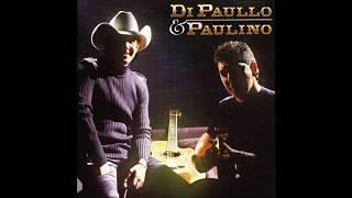 O Que é Que Eu Sou Sem Você - Di Paullo E Paulino