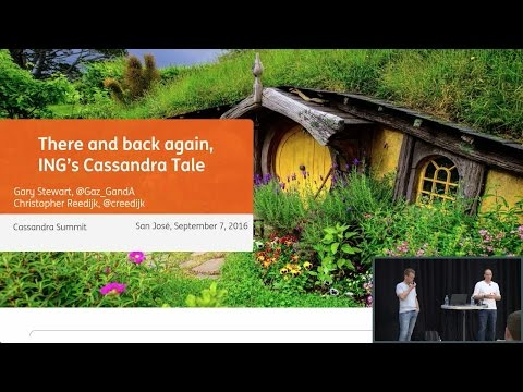 There and Back again, ING's Cassandra Tale (Christopher Reedijk, Gary Stewart, ING) | C* Summit 2016
