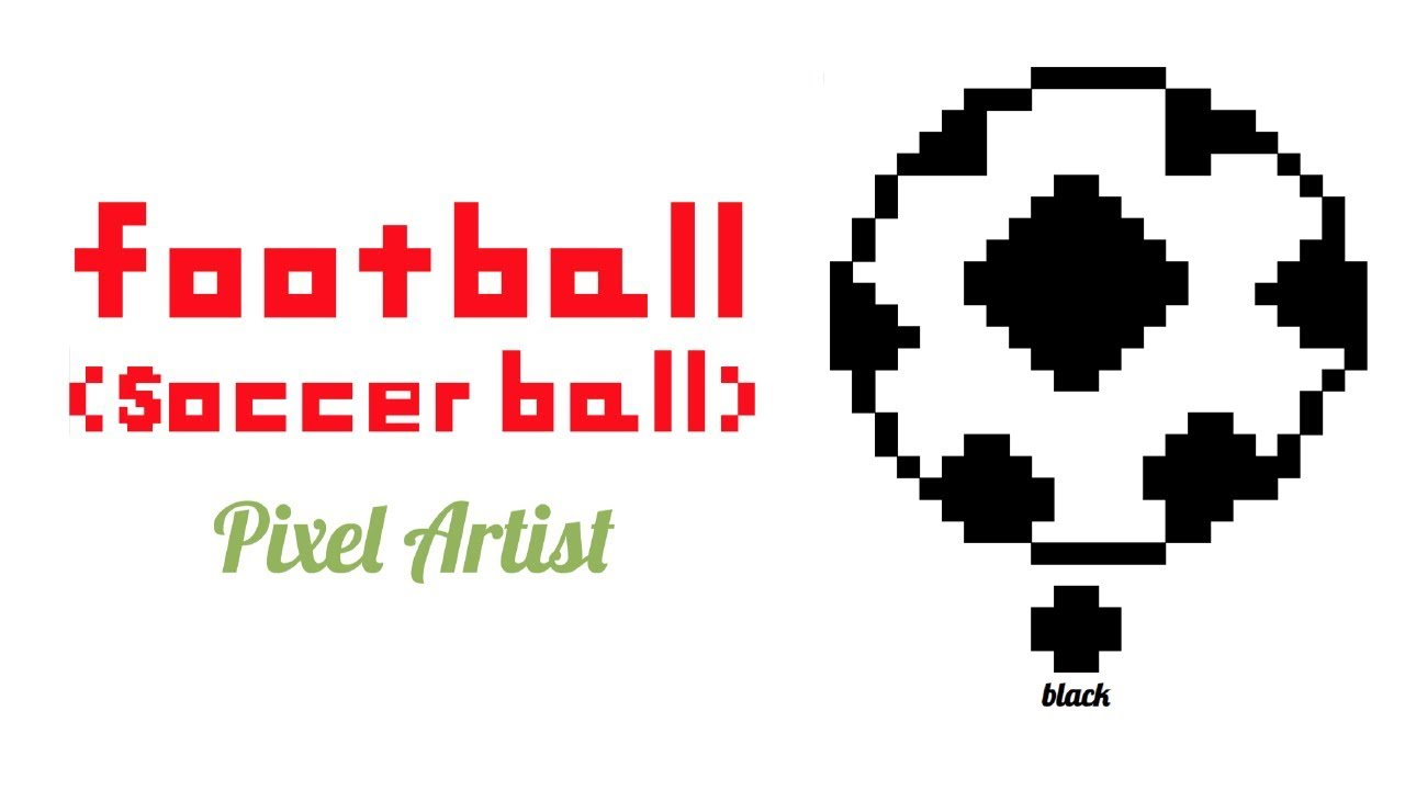 Pixel Art Easyhow To Draw A Football Soccer Ball Youtube