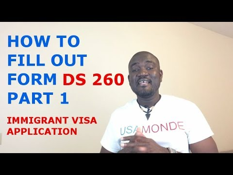How To Fill Out Form Ds 260 Immigrant Visa Application Part 1