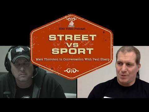 Street vs Sport | SBG Podcast Episode #13