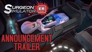 Surgeon Simulator: Experience Reality (VR) - Gameplay Trailer