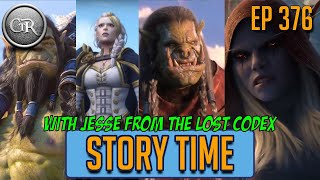 Story Time | Ep 376: Jesse from the The Lost Codex talks about the story of Battle for Azeroth!