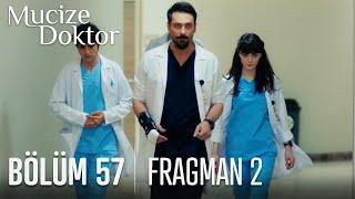 Mucize Doktor 57. Bölüm 2. Fragmanı