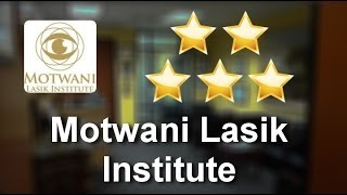 Motwani Lasik Institute San Diego          Superb           Five Star Review by Nate B.