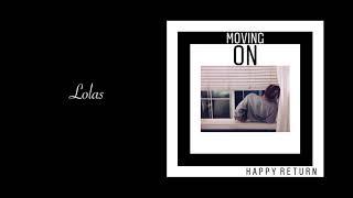 The Happy Return - Lolas