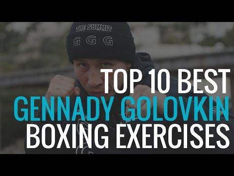 Top 10 Best Gennady Golovkin Exercises