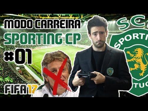 JJ DESPEDIDO!!! GONZAAL AO PODER!!! // Modo Carreira #01 Sporting CP [FIFA 17]