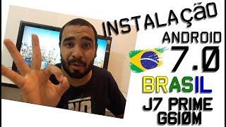 Como instalar a ROM OFICIAL 7.0 do Brasil  J7 Prime G610M pelo PC