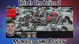 This Is The Police 2 - Must Buy Sequel? - Mumbles Game Review