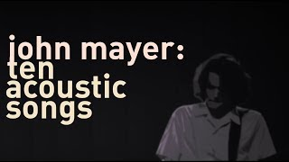 Download John Mayer: 10 acoustic songs (remastered, with lyrics) MP3 song and Music Video