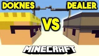 DEALER VS DOKNES! - KTO WYGRA? - MINECRAFT POJEDYNEK!
