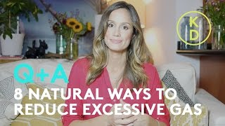 8 Natural Ways To Reduce Excessive Gas with Holistic Nutritionist, Kim D'Eon