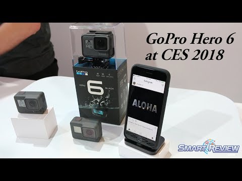 CES 2018 | GoPro Hero 6 Action Cam | 4K Capture | SmartReview.com: