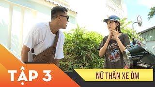 Phim Xin Chào Hạnh Phúc – Nữ thần xe ôm tập 3 | Vietcomfilm