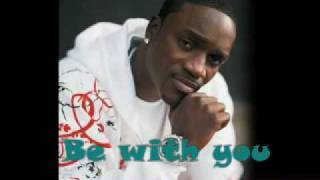 "Akon ""be with you"" (NEW MUSiC SONG 2009) + Download"