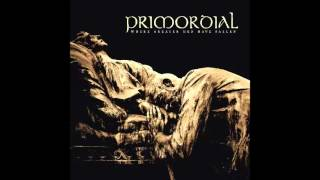 Primordial - Come The Flood