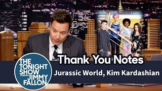 Thank You Notes: Jurassic World, Kim Kardashian