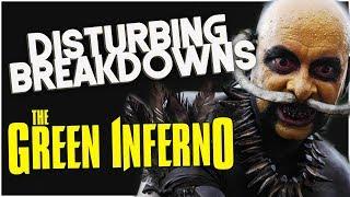 The Green Inferno (2013) | DISTURBING BREAKDOWN
