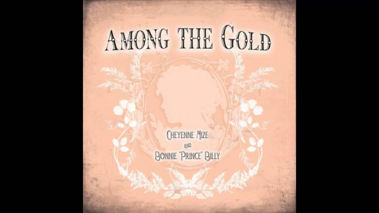 Download Cheyenne Mize & Bonnie 'Prince' Billy - Only A Dream