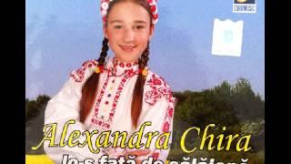 Alexandra Chira - Codrule cu frunza lata - CD - Io-s fata de salajana