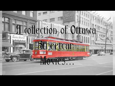 Ottawa Streetcar Movie Collection