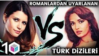 Romanlardan Uyarlanan Türk Dizileri