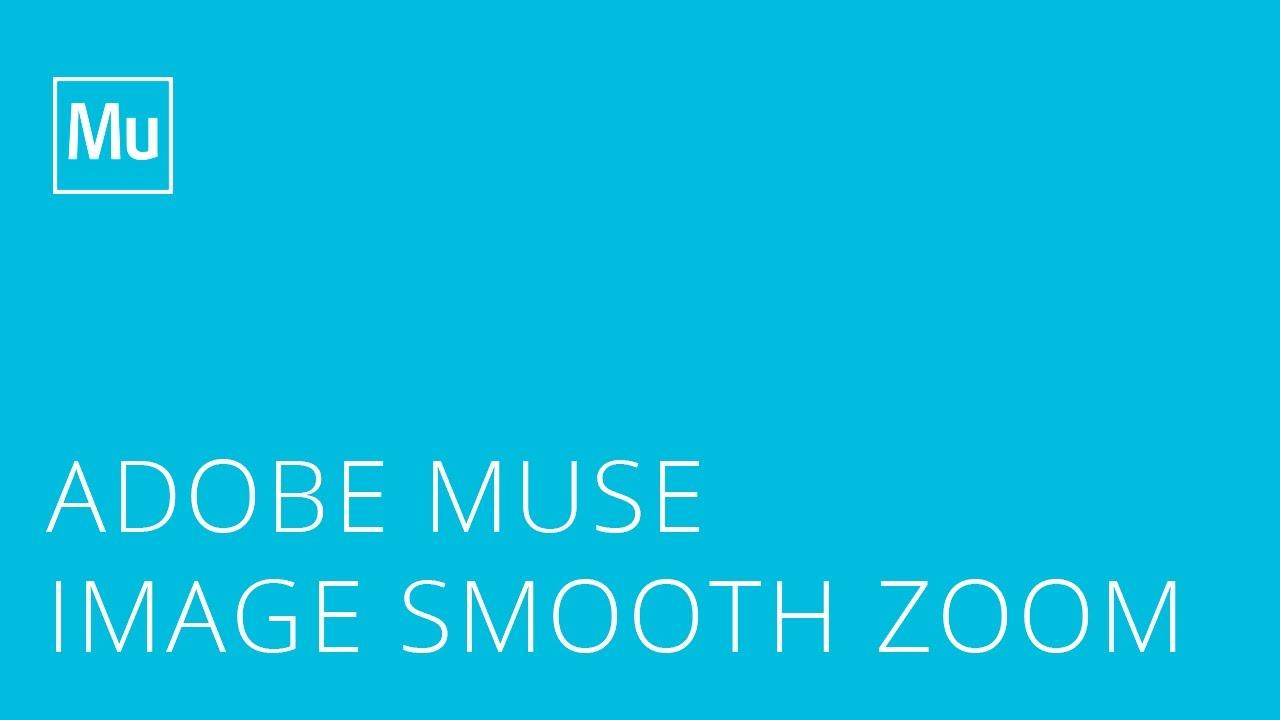 зум изображений в adobe muse скачать