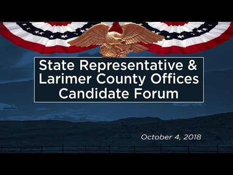 State Representative & Larimer County Offices Election Forum