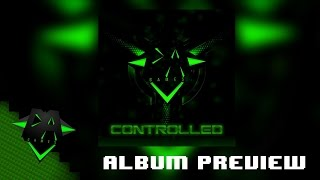 "Video NEW ""CONTROLLED"" ALBUM SONG PREVIEWS! - DAGames download MP3, 3GP, MP4, WEBM, AVI, FLV Maret 2017"