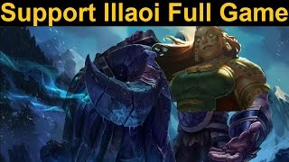 Support Illaoi Full Game Spotlight - Can Illaoi support? Find out inside (sorta
