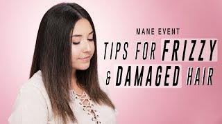 Tips for Frizzy and Damaged Hair | ipsy Mane Event