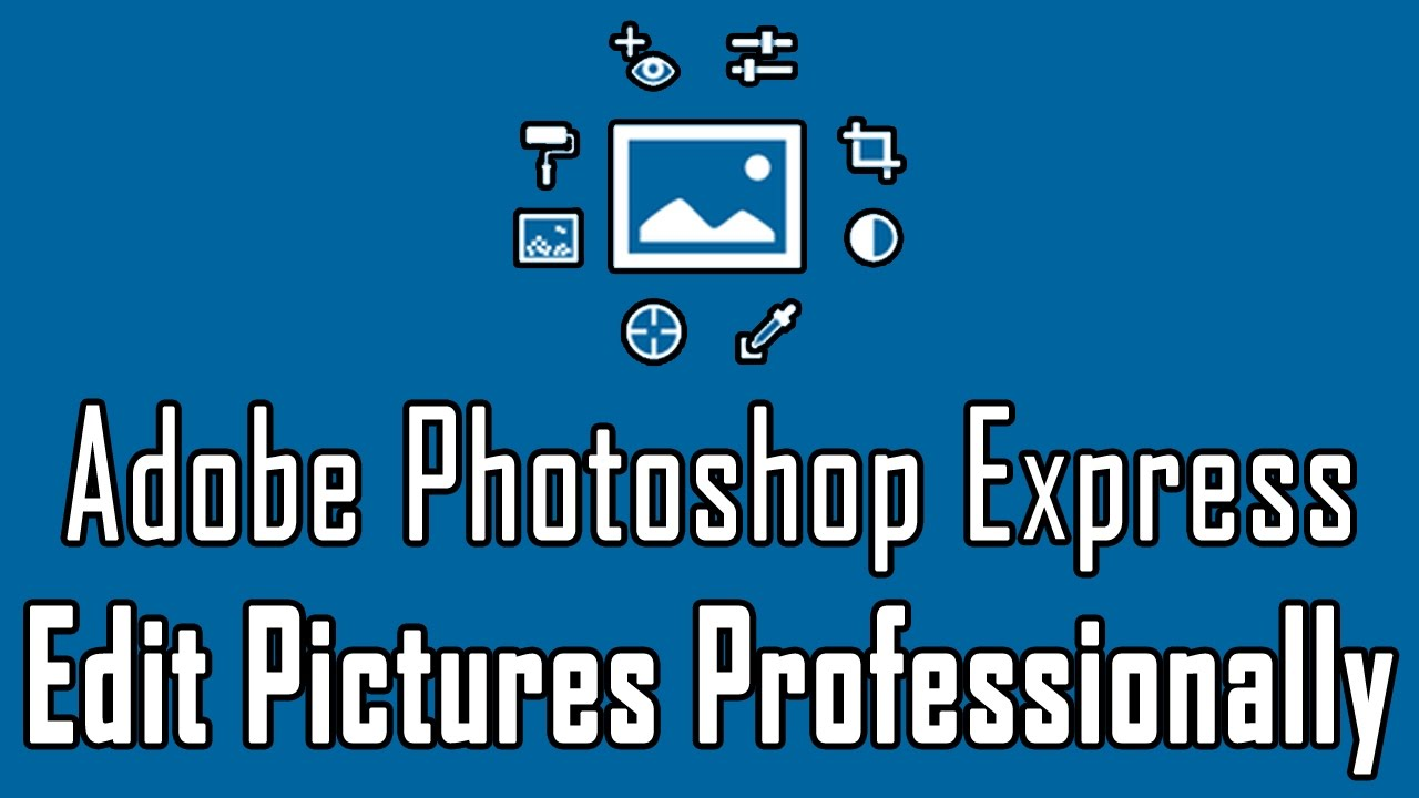 How to Edit Pictures in Android through Adobe Photoshop Express in  Urdu/Hindi Tutorial