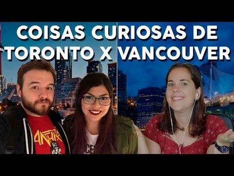 COISAS CURIOSAS DE TORONTO X VANCOUVER feat. Canal Canadois