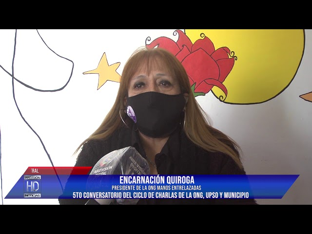 Encarnación Quiroga 5to Conversatorio de la ONG Manos Entrelazadas UPSO y Municipio