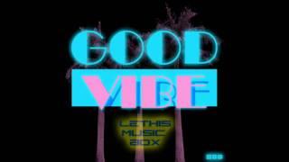 Good vibe [download + lyrics]