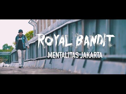 RoyalBandit - Mentalitas Jakarta ( Official Lyric Video )