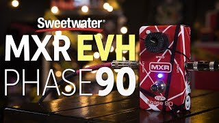 MXR EVH Phase 90 Pedal Review
