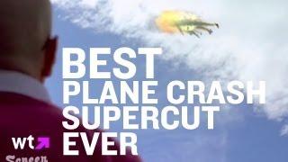 Epic Airplane Crash Supercut | Best Of The Rest