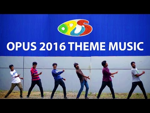 Opus Thane Ithu | Opus 2016 Theme Music