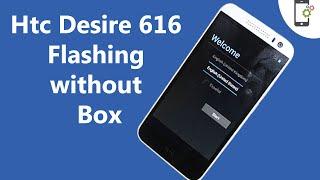 HTC Desire 616 Flashing