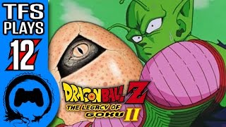 Dragon Ball Z LEGACY OF GOKU 2 Part 12 - TFS Plays