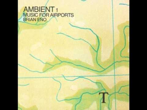 Brian Eno - Ambient: Music For Airports - 2/1 Mp3