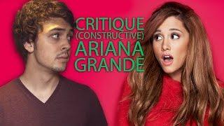Critique constructive - Ariana Grande thumbnail