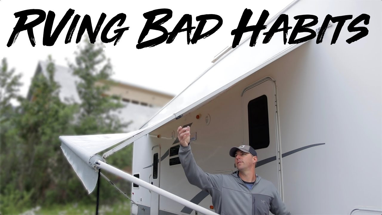RVing Bad Habits!
