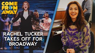 Rachel Tucker on leaving London to join Come From Away on Broadway