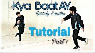 Kya Baat Ay  Hip hop Dance Tutorial Part 1  Harrdy Sandhu  ADS